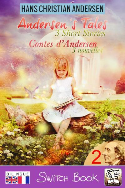 Livre bilingue Contes d'Andersen recueil de nouvelles volume 2 - Andersen's Tales bilingual novel Switch Book