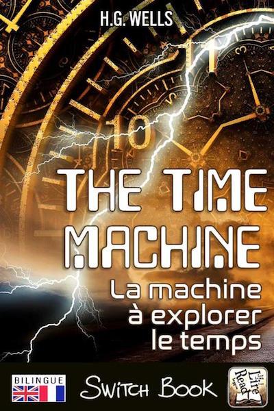 La machine à explorer le temps roman bilingue anglais-français Switch Book