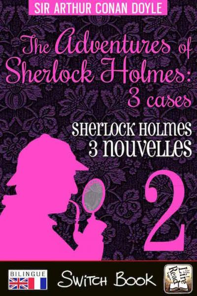 Livre bilingue Les aventures de Sherlock Holmes volume 2 - The adventures of Sherlock Holmes bilingual novel Switch Book